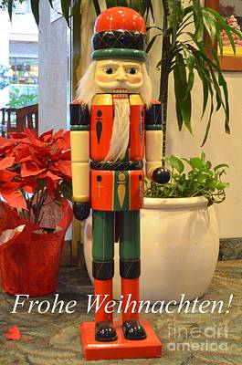 Photograph - German Nutcracker - Frohe Weihnachten by Mary Deal
