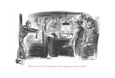 Gang Drawing - Get A Load Of This! The Prohibition Mob by Garrett Price