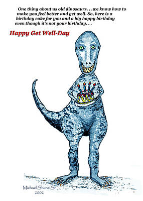 Gift Drawing - Dinosaur Get Well Birthday Card by Michael Shone SR