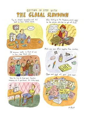 Getting In Step With The Global Slowdown Art Print by Roz Chast