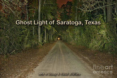Photograph - Ghost Lights Of Saratoga Texas by D Wallace