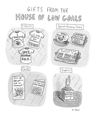 Plaque Drawing - Gifts From The House Of Low Goals by Roz Chast