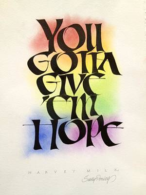 Lgbt Mixed Media - Give 'em Hope by Sally Penley