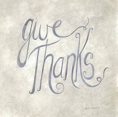 Gratitude Painting - Give Thanks by Cindy Shamp