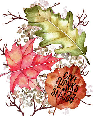 Gratitude Painting - Give Thanks In Every Season by Amy Cummings