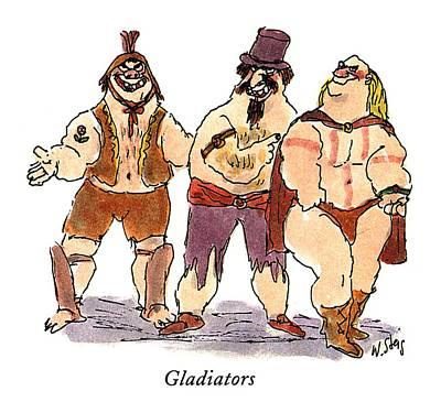 Hulk Drawing - Gladiators by William Steig