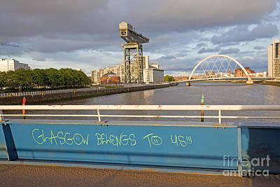 Crane Photograph - Glasgow Belongs To Us by Liz Leyden