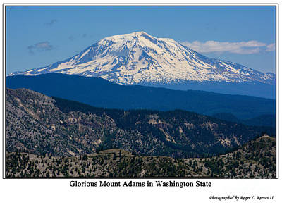Photograph - Glorious Mount Adams by Tikvah's Hope