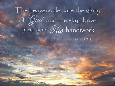 Photograph - Glory Of God Psalm 19 by Robyn Stacey