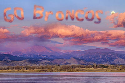 Photograph - Go Broncos Colorado Front Range Longs Moon Sunrise by James BO Insogna