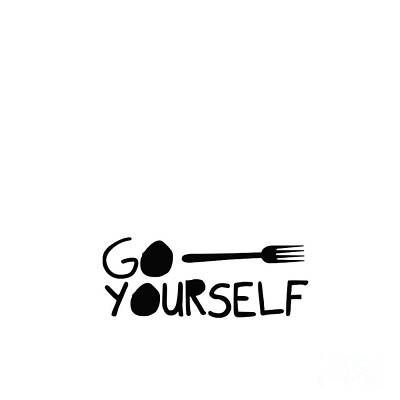 Go Fork Yourself Art Print by Liesl Marelli