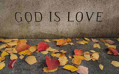 Photograph - God Is Love by Chris Berry