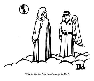 Super Heroes Drawing - God Overlooks Earth Next To A Robin-like Angel by Drew Dernavich