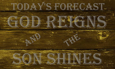 Forecast Drawing - God Reigns And The Son Shines by Movie Poster Prints