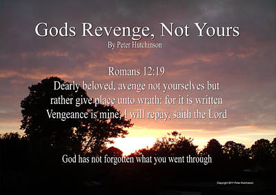 Gods Revenge Print by Bible Verse Pictures