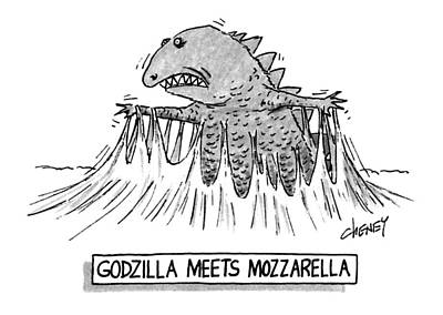 Struggles Drawing - Godzilla Meets Mozzarella by Tom Cheney
