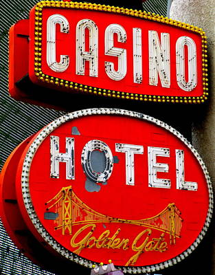 Photograph - Golden Gate Casino Hotel by Randall Weidner