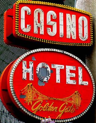Photograph - Golden Gate Casino Hotel by Randall Weidner