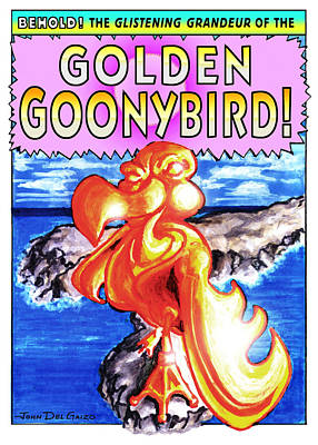 Golden Goonybird Art Print by Del Gaizo