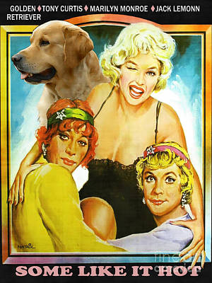Painting - Golden Retriever Art Canvas Print - Some Like Hot Movie Poster by Sandra Sij