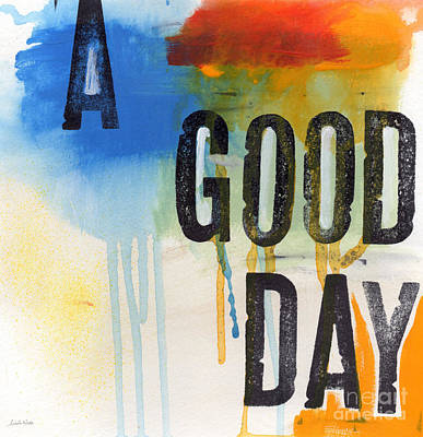 Watercolor Mixed Media - Good Day by Linda Woods