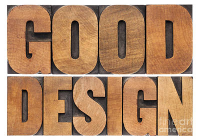 Art Print featuring the photograph Good Design In Wood Type by Marek Uliasz