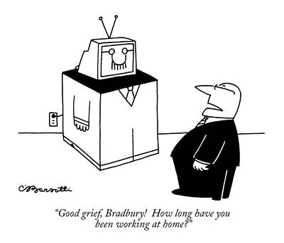 Antennae Drawing - Good Grief, Bradbury!  How Long by Charles Barsotti