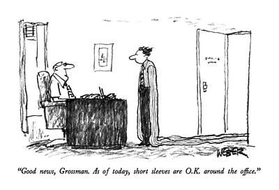 Good News, Grossman.  As Of Today, Short Sleeves Art Print