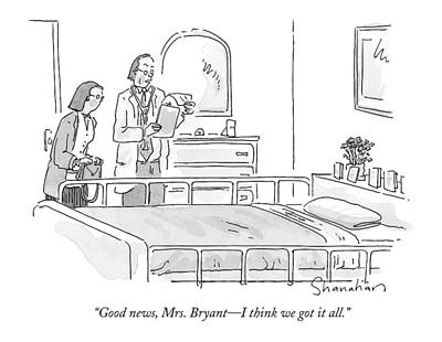 Bryant Drawing - Good News, Mrs. Bryant - I Think We Got It All by Danny Shanahan