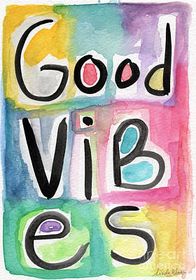 Quote Painting - Good Vibes by Linda Woods