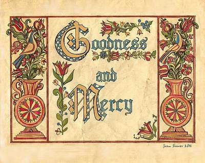 Goodness And Mercy Fraktur Original by Joan Shaver