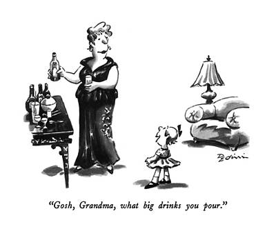 Pouring Drawing - Gosh, Grandma, What Big Drinks You Pour by Eldon Dedini