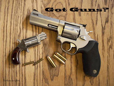 Cartridge Digital Art - Got Guns? by Barbara Snyder