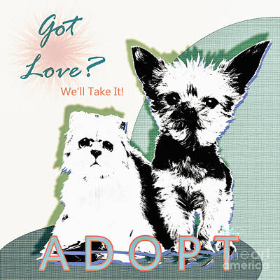 Digital Art - Got Love Adopt A Pet Poster Art by Ginette Callaway