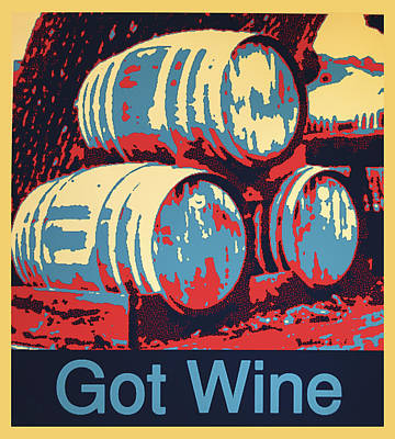 Wine Barrel Digital Art - Got Wine Gold by Barbara Snyder