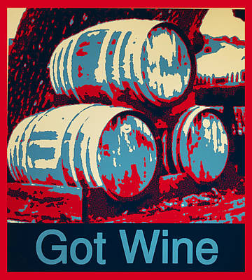 Wine Barrel Digital Art - Got Wine Red by Barbara Snyder