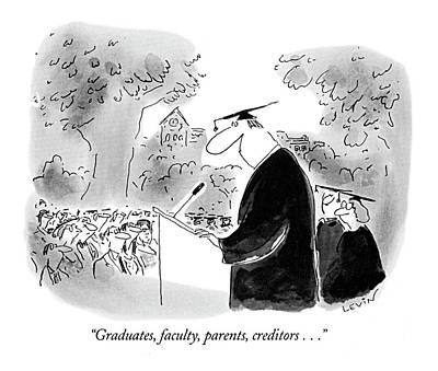 Graduates, Faculty, Parents, Creditors Art Print by Arnie Levin