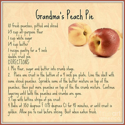 Digital Art - Grandma's Peach Pie Recipe by Mindy Bench