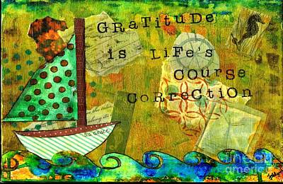 Gratitude Is Life's Course Correction Art Print by Janet Lynch