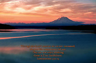 Christian Verse Photograph - Great Is Thy Faithfulness by Benjamin Yeager
