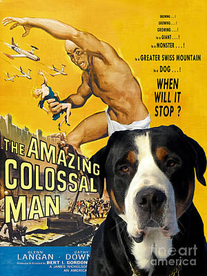 Painting - Greater Swiss Mountain Dog Art Canvas Print - The Amazing Colossal Man Movie Poster by Sandra Sij