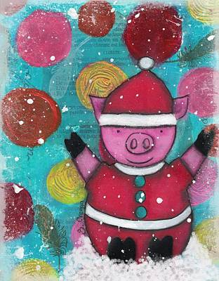Mixed Media - Greetings From The North Pig by Barbara Orenya