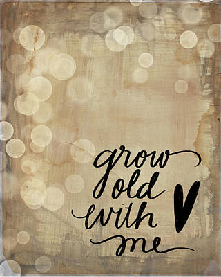 Glitter Painting - Grow Old by Katie Doucette