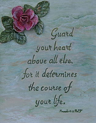 Guard Your Heart Art Print by Mary Grabill