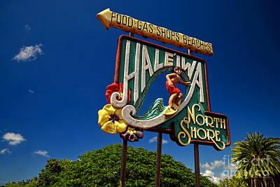 Haleiwa Sign On The North Shore Of Oahu Art Print by Aloha Art