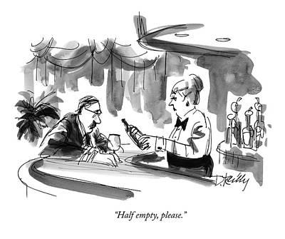 Half Empty, Please Art Print by Donald Reilly