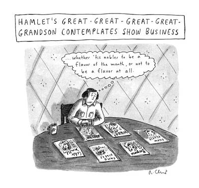 Grandson Drawing - Hamlet's Great-great-great-great Grandson by Roz Chast