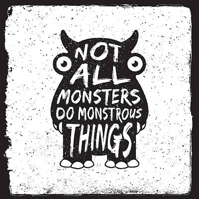 Digital Art - Hand Drawn Monster Quote, Typography by Igorrita