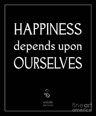 Happiness Depends Upon Ourselves Art Print
