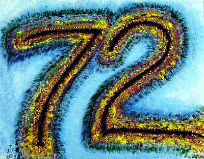 Happy 72 Birthday Art Print by Ted Jec